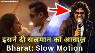 The Voice Of Bharat: Slow Motion Song | Salman Khan | Nakash Aziz