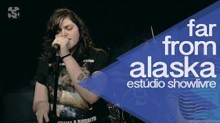 """""""Greyhound"""" - Far From alaska no Estúdio Showlivre 2014"""