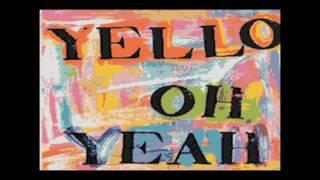 YELLO - Oh Yeah (KARAOKE)