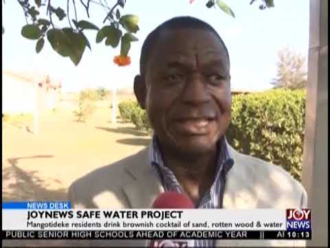 JoyNews Safe Water Project - News Desk on JoyNews (24-9-18)
