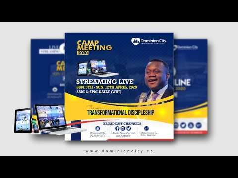 Live Streaming: Dominion City Camp Meeting 2020 Good Friday April 10th - Day 6