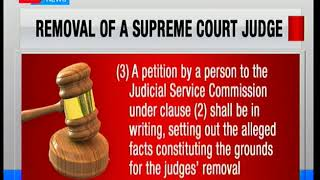 What it takes to remove a supreme court judge