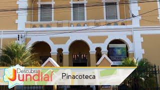 Descubra Jundiaí: Pinacoteca Municipal