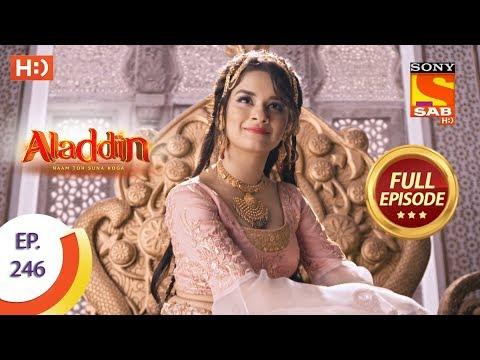 Aladdin - Ep 246 - Full Episode - 25th July, 2019