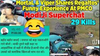 😂Narendra Modi Superchat To MortaL |  MortaL & Viper Exposing Regaltos, Shares His PMCO Experience
