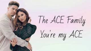 THE ACE FAMILY - YOU'RE MY ACE LYRICS