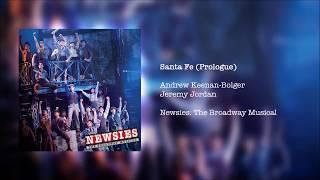 Newsies: The Broadway Musical - Santa Fe (Prologue)