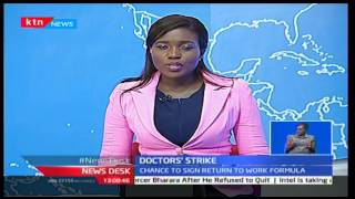 KTN Newsdesk full bulletin [Part 1] - Solution to doctor's strike - 14/3/2017