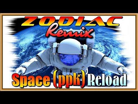 ZODIAC -  Space Remix