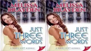 Just Three Words by Melissa Brayden Audiobook Part 2