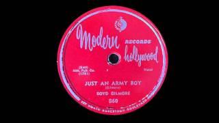 Boyd Gilmore - Just An Army Boy