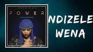 Amanda Black   Ndizele Wena (Lyrics)