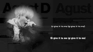 Gambar cover BTS Suga (AGUST D) - Give It To Me [Lyrics Han Rom Eng]