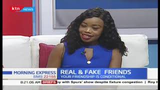 Real and fake friends, how to secure genuine friendships and spot fake ones | Part 1
