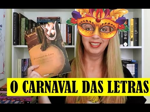 O Carnaval das Letras (Leonardo Affonso de Miranda Pereira) | Portão Literário