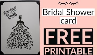 Bridal Shower card and free printable