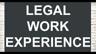 Legal work experience section (Legal CVs)