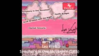 Leo Kraft — Symphony in One Movement