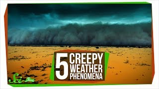 5 Creepy Weather Phenomena That Shouldn't Be Allowed