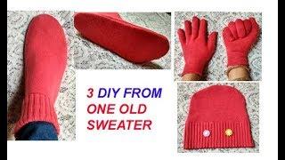 एक स्वेटर से बनाए 3 DIY -winter Woolen Boots ,woolen Cap ,woolen Gloves From Old Sweater
