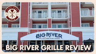 Big River Grille & Brewing Works | Disney Dining Show | 05/03/19