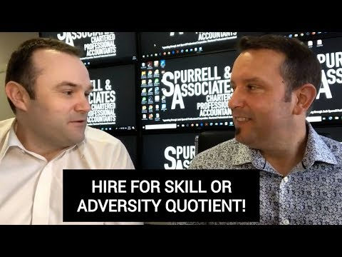 Hire For Skill Or Adversity Quotient