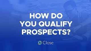 """""""How To Qualify Prospects"""" Sales Advice by @Steli"""