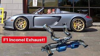 INSTALLING A $40,000 PORSCHE INCONEL F1 EXHAUST ON MY CARRERA GT!
