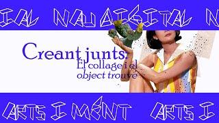 Taller Creativo: Collage i objet trové