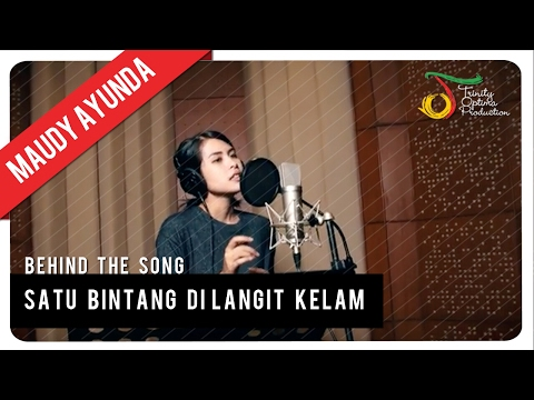 Maudy Ayunda - Satu Bintang Di Langit Kelam | Behind The Song - Trinity Optima Production
