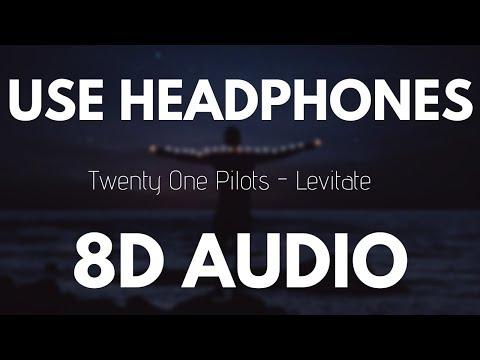 Twenty One Pilots - Levitate (8D AUDIO)