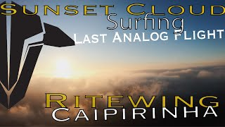 FPV Cloud Sunset   Surfing   My last flight   FPV Racer   Mein letzter Flug