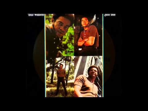 Bill Withers - Who Is He (And What Is He To You) (1972)