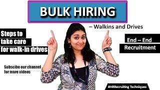 Bulk Hiring Solutions – Walkins And Recruitment Drives II HR Recruiting Tips
