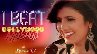 1 Beat Bollywood Mashup   Khwahish Gal Video Song 2018