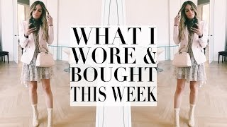 WHAT I WORE & BOUGHT THIS WEEK | Lydia Elise Millen | Kholo.pk