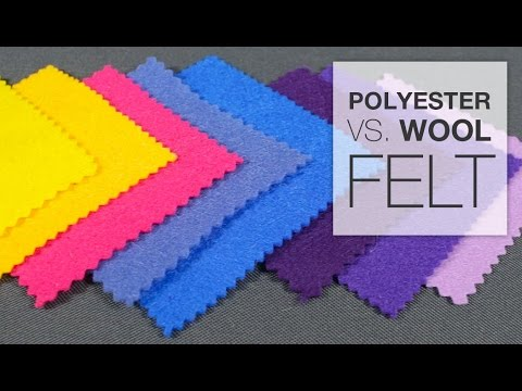 Comparing Polyester & Wool Felt
