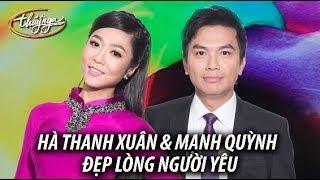 Hà Thanh Xuân & Mạnh Quỳnh - Đẹp Lòng Người Yêu (Ngọc Sơn) PBN 121