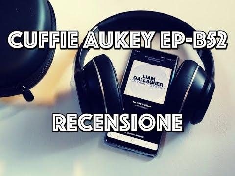 Recensione Cuffie BT Over Ear Aukey EP-B52 : Qualità al giusto prezzo!