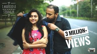 I Married a Stranger Short Film | Arranged marriage | Roopak |  Tenzin Cheda