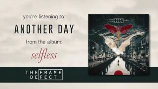 "The Frame Defect - ""Another Day"" (Official Audio)"
