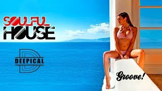Soulful House Music Mix 2017 - Best Vocal House Songs