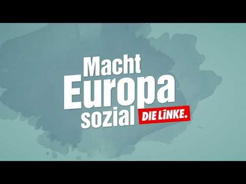 So machen wir Europa sozial. Mach mit, wähle am Sonntag DIE LINKE!