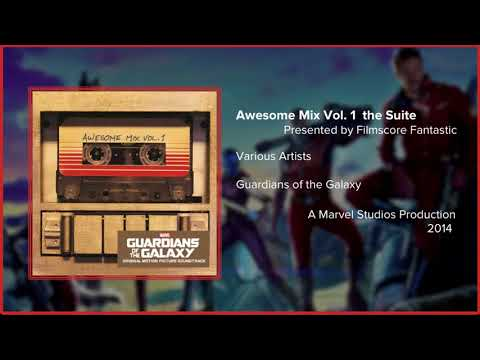 Filmscore Fantastic Presents: Awesome Mix Vol 1 the Suite
