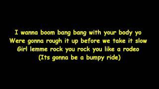 Bumpy Ride - I Wanna Boom Bang Bang With Lyrics (( New Song 2010 ))