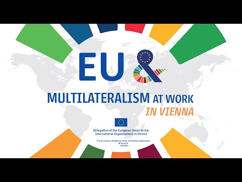 EU & Multilateralism at Work in Vienna   Committed to Effective Multilateralism