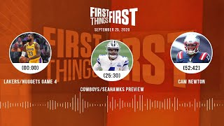 Lakers/Nuggets Game 4, Cowboys/Seahawks, Cam Newton (9.25.20)   FIRST THINGS FIRST Audio Podcast