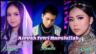 AISYAH ISTRI RASULULLAH - RANDA PUTRI SELFI (COVER) | Putri Isnari