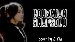 Queen - Bohemian Rhapsody (J. Fla Cover)(Lyrics)