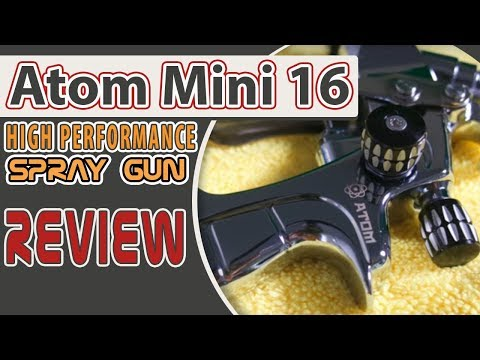 ATOM Mini X16 High Performance Spray Gun Review